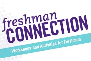 Freshman Connection: End of Semester Celebration