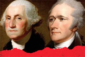 Washington, Hamilton and the American Presidency