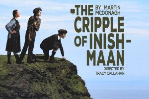 WSU Theatre: The Cripple of Inishmaan