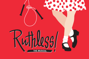 WSU Theatre: Ruthless!