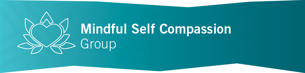 Mindful Self Compassion Group