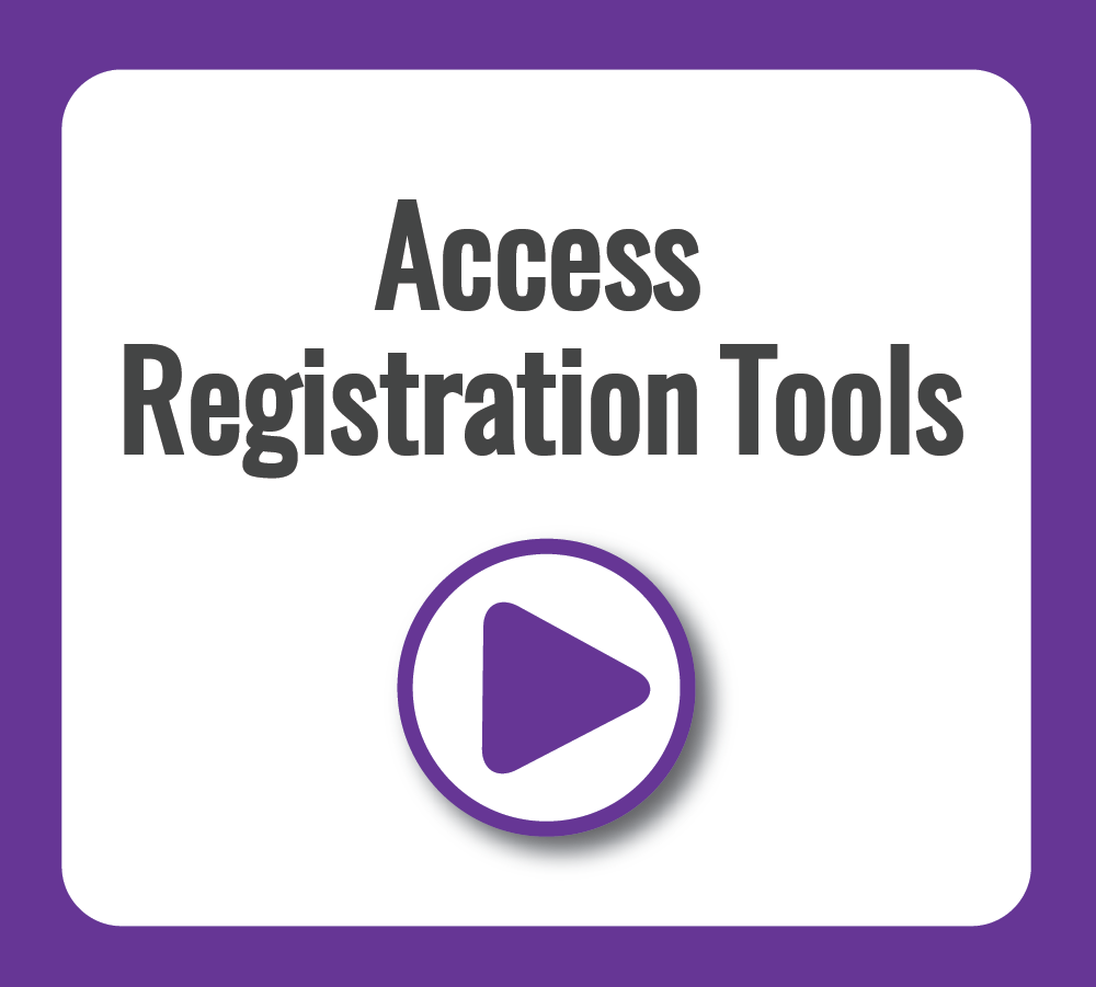 Access Registration Tools Video