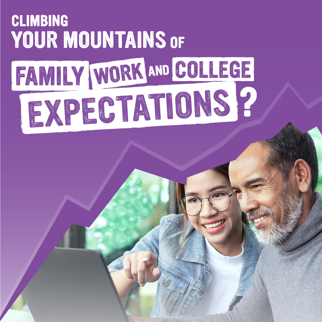 family, work and college expectations