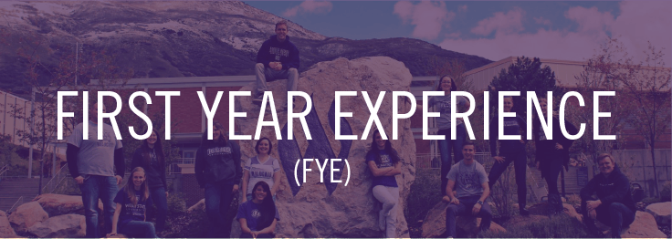 First Year Experience (FYE)