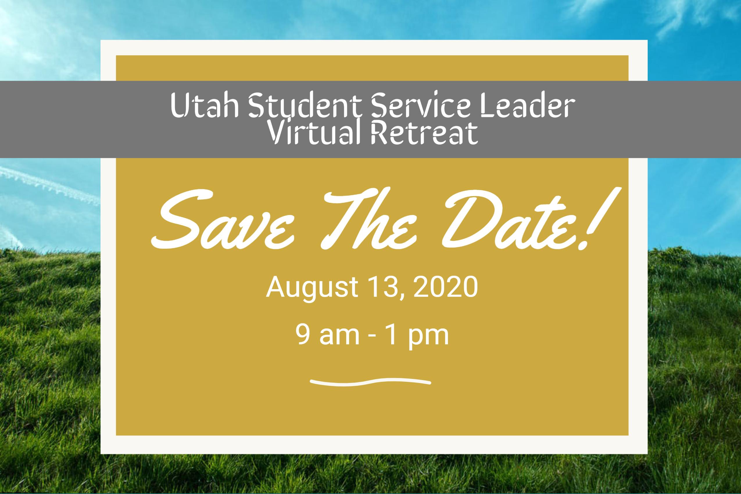 Utah Student Service Leader Virtual Retreat