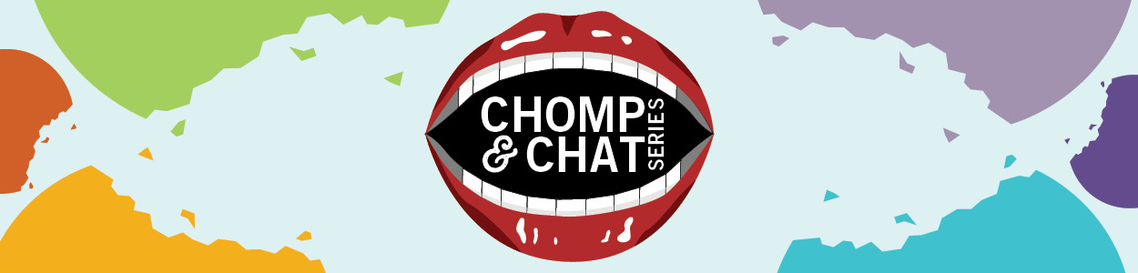 Chomp and Chat Series