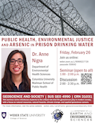 Dr. Anne Nigra - Public Health, Environmental Justice, and Arsenic in Prison Drinking Water