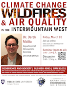 Dr. Derek Mallia - Climate Change, Wildfires, and Air Quality in the Intermountain West