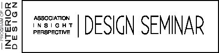 association insight perspective design seminar