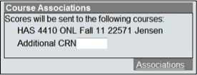 Course associations so that the correct scores are sent to the correct CRN