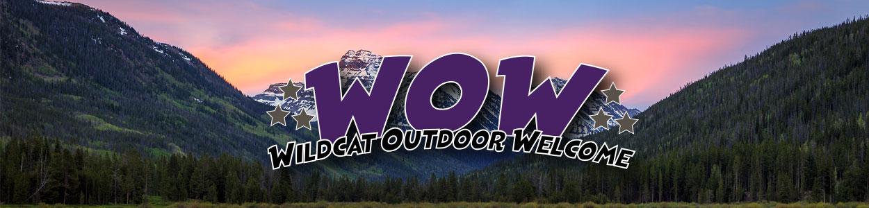 WOW Wildcat Outdoor Welcome