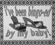 "Picture of two spike heeled sandles with the words, ""I've been bingo-ed by my baby"" a work by Nora Naranjo-Morse."