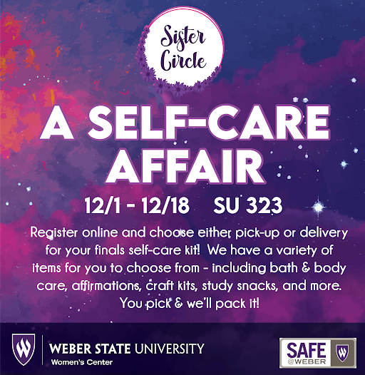Sister Circle: A Self Care Affair 12/1-12/18 SU 323. Register online and choose either pick-up or delivery for your finals self-care kit! We have a variety of items for you to choose from - including bath & body care, affirmations, craft kits, study snacks, and more. You pick & we'll pack it!
